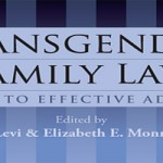 GLAD Publishes Groundbreaking Transgender Family Law Book; organizations react