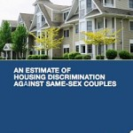 Same-Sex Couples Experience Significant Housing Discrimination, HUD Study Finds