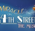 Rhode Island: New England Premiere of Miracle on 34th Street, The Musical