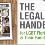 Legal Handbook for LGBT Floridians Offered Free of Charge